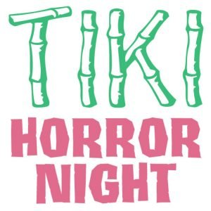 Tiki Horror Night